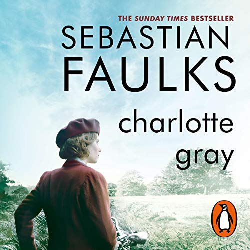 Charlotte Gray                   By:                                                                                                                                 Sebastian Faulks                               Narrated by:                                                                                                                                 Jamie Glover                      Length: 16 hrs and 39 mins     154 ratings     Overall 4.1