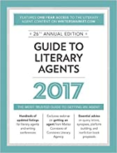 Guide to Literary Agents 2017: The Most Trusted Guide to Getting Published (Market) by Chuck Sambuchino 26 edition (Textbook ONLY, Paperback)