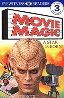 Movie Magic: A Star Is Born (DK READERS LEVEL 3)