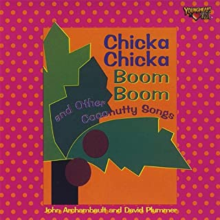 Chicka Boom Boom & Other Coconutty Songs