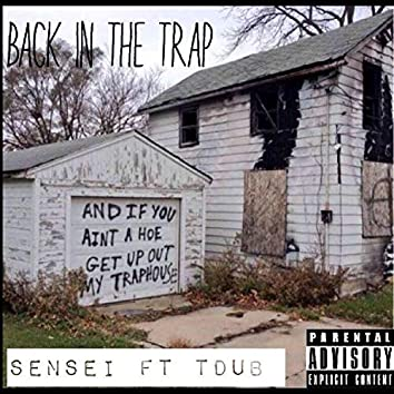 Back in the Trap (feat. Tdub)