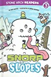 Snorp on the Slopes (Stone Arch Readers Level 3: Monster Friends)