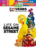 Sesame Street 50 Years and Counting: Life on Sesame Street