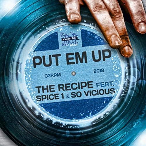 The Recipe feat. So Vicious & Spice 1