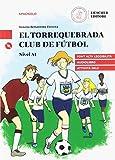 El Torrequebrada club de fútbol. Nivel A1. Con Audio