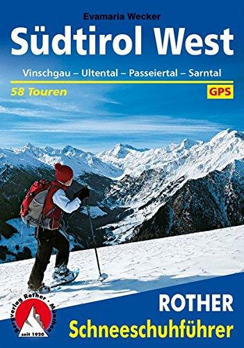 Südtirol West: Vinschgau · Ultental · Passeiertal · Sarntal. 58...