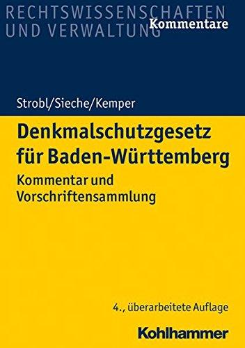 Denkmalschutzgesetz für Baden-Württemberg: Kommentar und Vorschriftensammlung