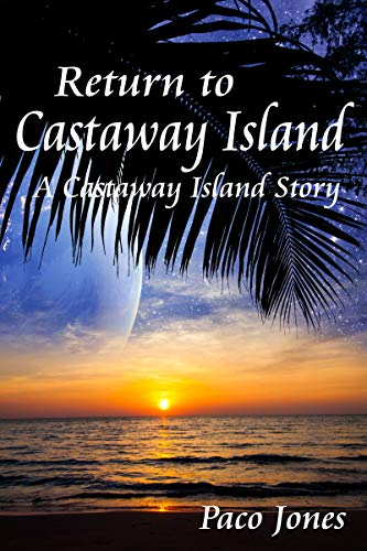 Return to Castaway Island: A Castaway Island Story (English Edition)