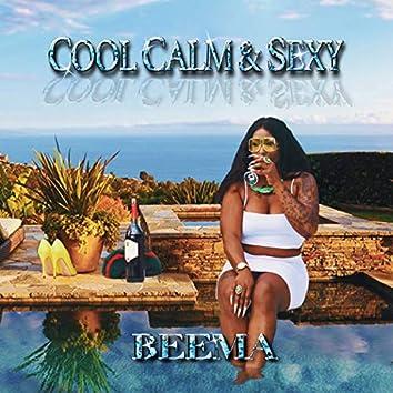 Cool, Calm & Sexy