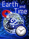 Time & Earth