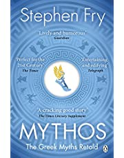 Mythos: The Greek Myths Retold (Stephen Fry's Greek Myths)