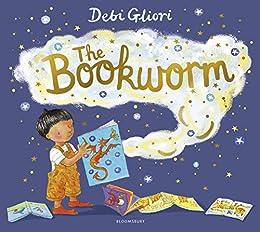 The Bookworm by [Debi Gliori]