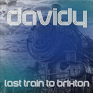 Last Train To Brixton