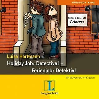 Holiday Job: Detective! - Ferienjob: Detektiv! Titelbild