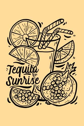 Tequila Sunrise: Notizbuch (120 Seiten,...