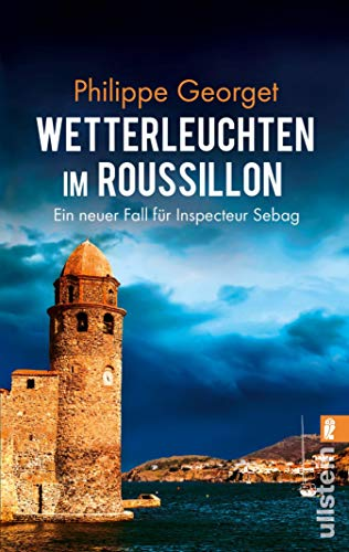 Wetterleuchten im Roussillon: Ein neuer Fall für Inspecteur Sebag (Roussillon-Krimi 2)