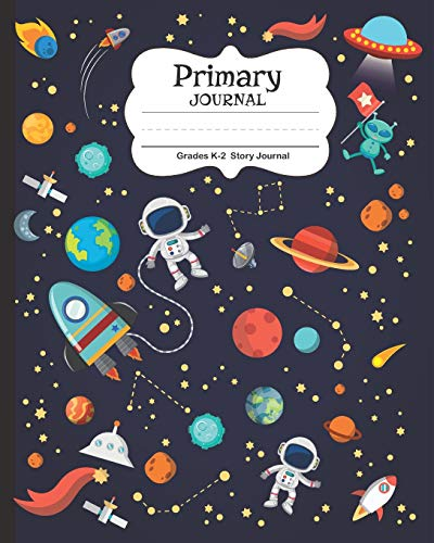 Compare Textbook Prices for Primary Journal: Early Creative Picture Story Journal Tablet   Primary Composition-Notebook Kindergarten   Draw and Write Grades K-2   Spaceships Planet Astronaut for Boy  ISBN 9781718080461 by Bee's Knees