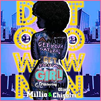 Downtown Girl (feat. Millio Music & Olivia Chisolm)
