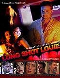 Long shot Louie
