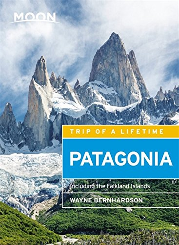 Moon Patagonia (Fifth Edition): Including the Falkland Islands (Travel Guide)
