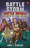 Battle Storm: An Unofficial Novel of Fortnite (Battle Royale: Secrets of the Island)