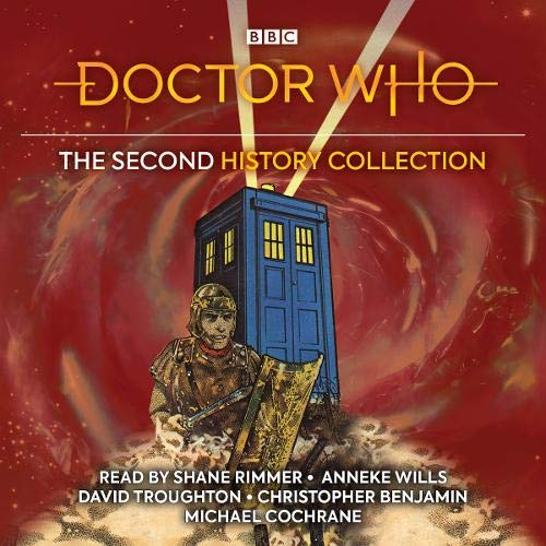Doctor Who: The Second History Collection Audiobook By Donald Cotton, Gerry Davis, Malcolm Hulke, Terrance Dicks, Terence Dudley cover art