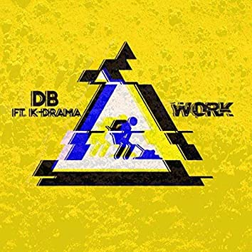 Work (feat. K-Drama)
