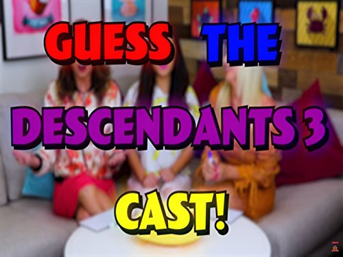 Guess the Descendants 3 Cast Challenge