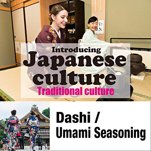 Introducing Japanese culture -Traditional culture- Dashi / Umami Seasoning Titelbild