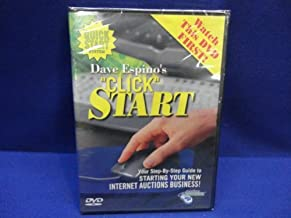 Click Start: Your Step-by-Step Guide to Starting Your New Internet Auctions Business by Dave Espino