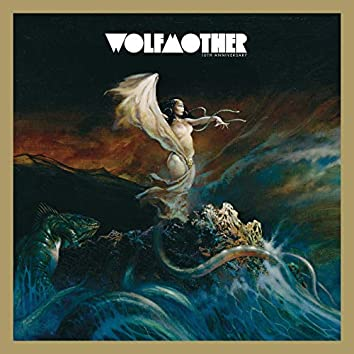 Wolfmother (10th Anniversary Deluxe Edition)