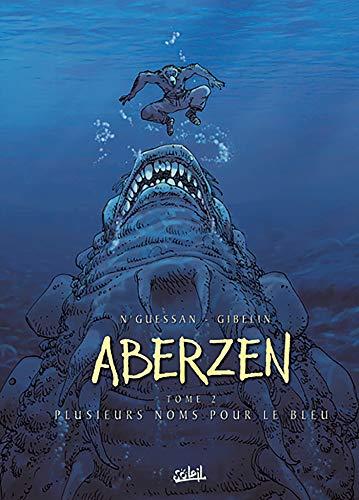 Aberzen T02: Plusieurs noms pour le bleu