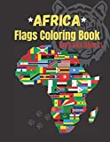 Africa Flags- Coloring Book for Kids and Adults: Flags for All African Countries with Color Guides to Help   Creativity and Stress Relief   Geography Gift