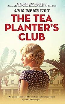 The Tea Planter's Club by [Ann Bennett]