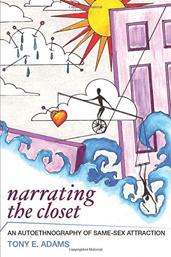 Narrating the Closet (Writing Lives: Ethnographic Narratives)