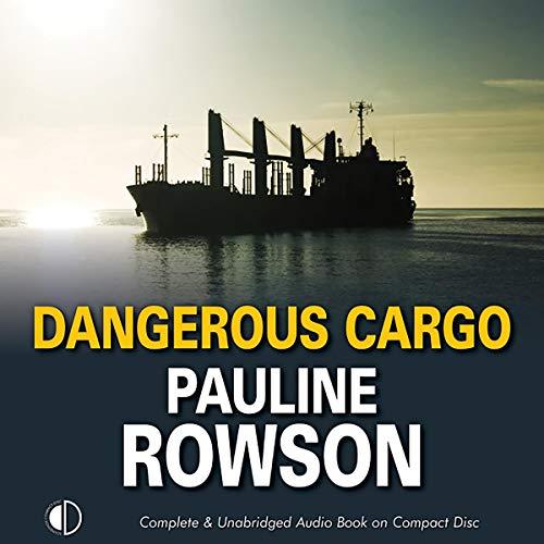 Dangerous Cargo audiobook cover art