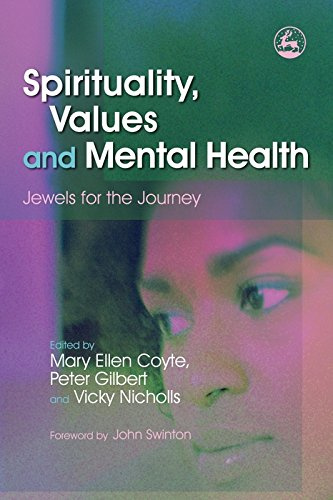 Spirituality, Values and Mental Health: Jewels for the Journey (English Edition)