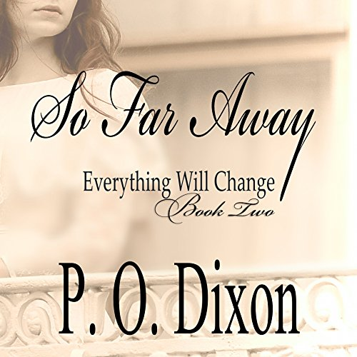 So Far Away: Pride and Prejudice Everything Will Change, Volume 2 audiobook cover art