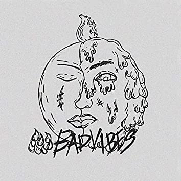 Bad Vibes (feat. Youngglux)