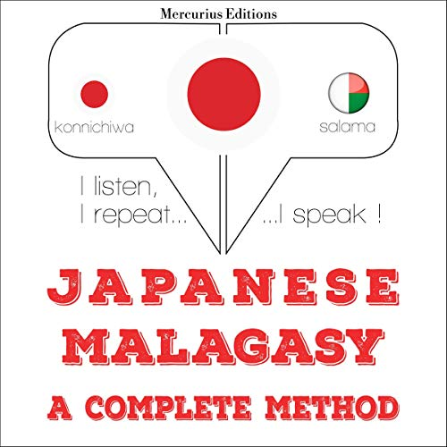 『Japanese - Malagasy. a complete method』のカバーアート