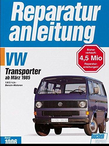 VW Transporter / Bus  ab 3/1985 (Reparaturanleitungen)
