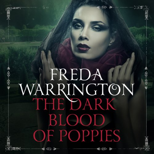 The Dark Blood of Poppies audiobook cover art