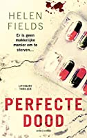 Perfecte dood (D.I. Callanach Book 3)