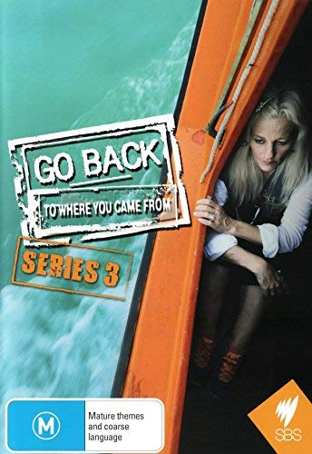 Go Back to Where You Came From - Series 3 [ Origen...