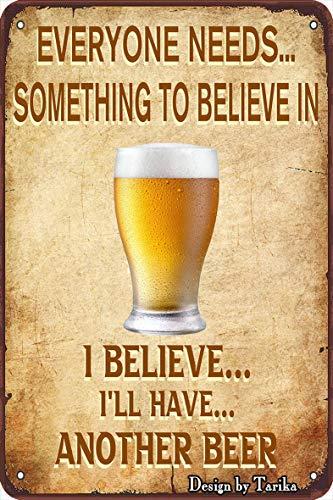 OSONA Alla behöver något att tro på en annan öl retro nostalgisk traditionell rostfärg burk logga reklam slående väggdekoration gåva