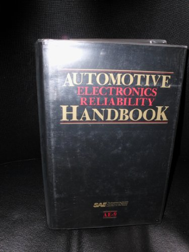 Automotive Electronics Reliability Handbook (AE (SERIES))