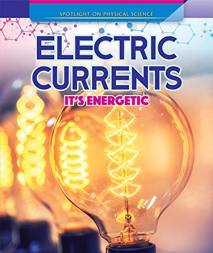 Electric Currents: It's Energetic