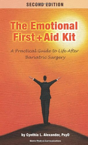 Compare Textbook Prices for Emotional First Aid Kit: A Practical Guide to Life After Bariatric Surgery 2 Edition ISBN 8601400011676 by Alexander, Cynthia L.