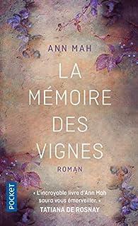 La mémoire des vignes par Ann Mah
