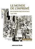 Le monde de l'imprimé en Europe occidentale 1470-1680 - Capes-Agrég Histoire-Géographie - Mains-d'oeuvre artisanales et industrielles, pratiques et questions sociales